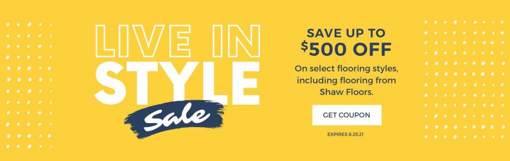 Live in Style Sale | Signature Flooring, Inc